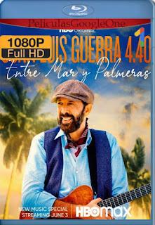 Juan Luis Guerra 4.40: Entre Mar Y Palmeras (2021) HMAX [1080p Web-DL] [Latino] [LaPipiotaHD]