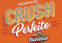 Promoção Crush Perfeito Richester