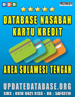 Jual Database Nasabah Kartu Kredit Sulawesi Tengah