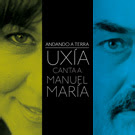 http://musicaengalego.blogspot.com.es/2012/03/uxia-canata-manuel-maria.html