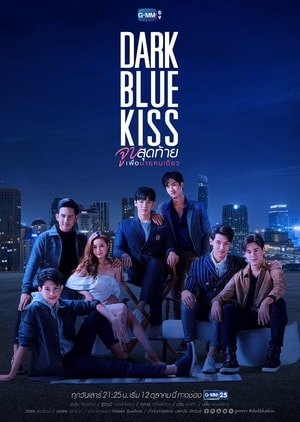 Dark Blue Kiss 2019, Thai drama, Synopsis, Cast