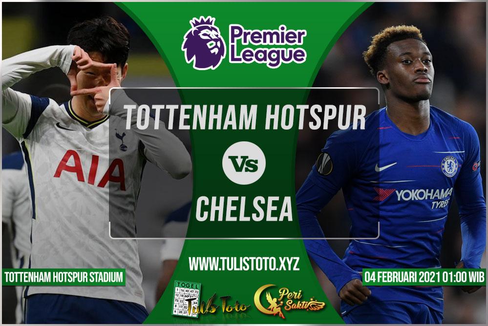 Prediksi Tottenham Hotspur vs Chelsea 05 Februari 2021