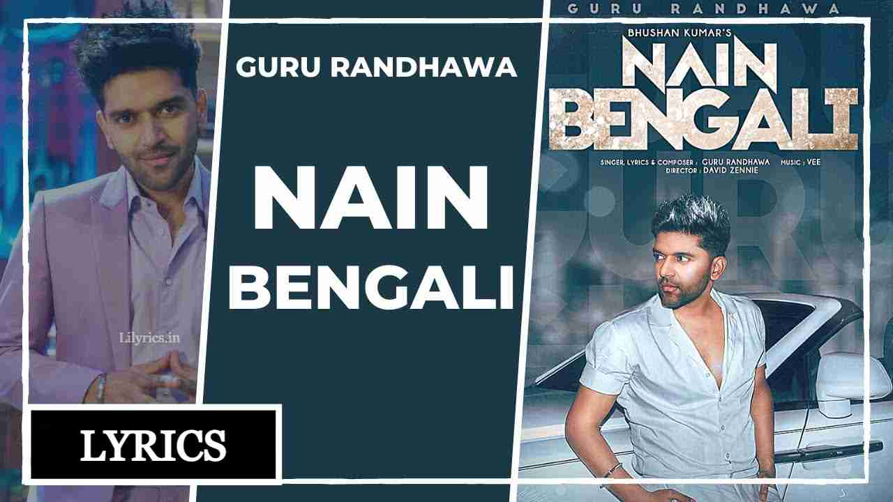 Nain Bengali Lyrics in Hindi