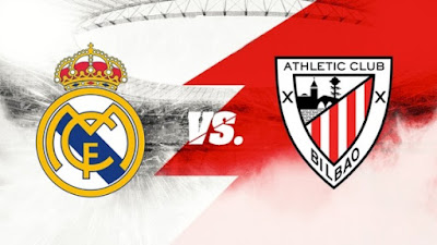 مشاهدة مباراة ريال مدريد ضد اتليتك بلباو اليوم 14-1-2021 بث مباشر في كأس السوبر