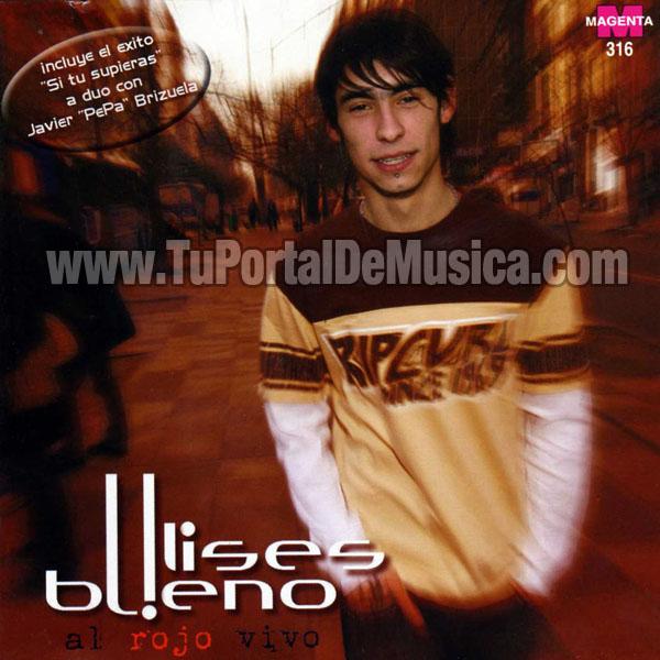 Ulises Bueno - Al Rojo Vivo (2007)