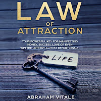 "Law of Attraction: Your Powerful Key for Manifesting Money, Success, Love or Even Win the Lottery Almost Effortlessly! audiobook cover. An old key rests on a wooden tabletop. A tag hanging from the key reads ""life"""