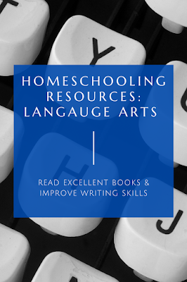 Text: Homeschooling Resources: Language Arts - Read Excellent Books & Improve Writing Skills; background image of typewriter keys