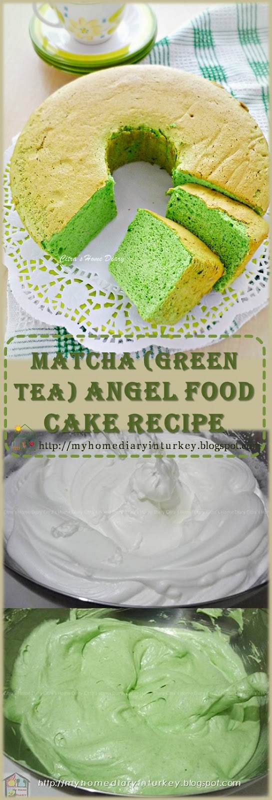 Citras home diary matcha green tea angel food cake recipe the recipe forumfinder Gallery