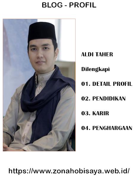 PROFIL : ALDI TAHER