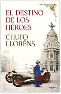 «El Destino de los héroes» de Chufo Lloréns