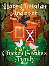 Chicken Grethe's family - a fairy tale by Hans Christian Andersen