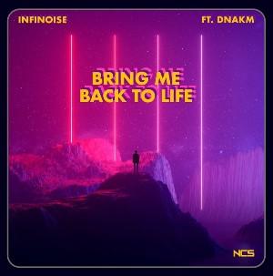 Bring me back to life Lyrics - InfiNoise