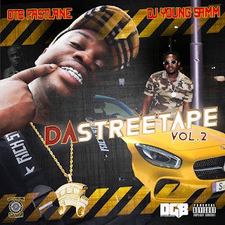 Dj Young Samm - Da Streetape Vol.2 (Hosted By OTB Fastlane)