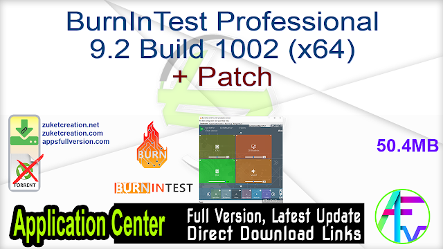 BurnInTest Professional 9.2 Build 1002 (x64) + Patch