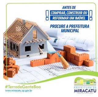 Atenção! Antes de comprar, construir ou reformar um imóvel procure a Prefeitura Municipal!