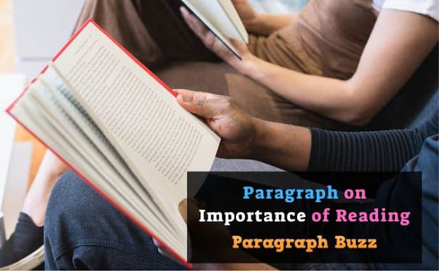 Paragraph on Importance of Reading