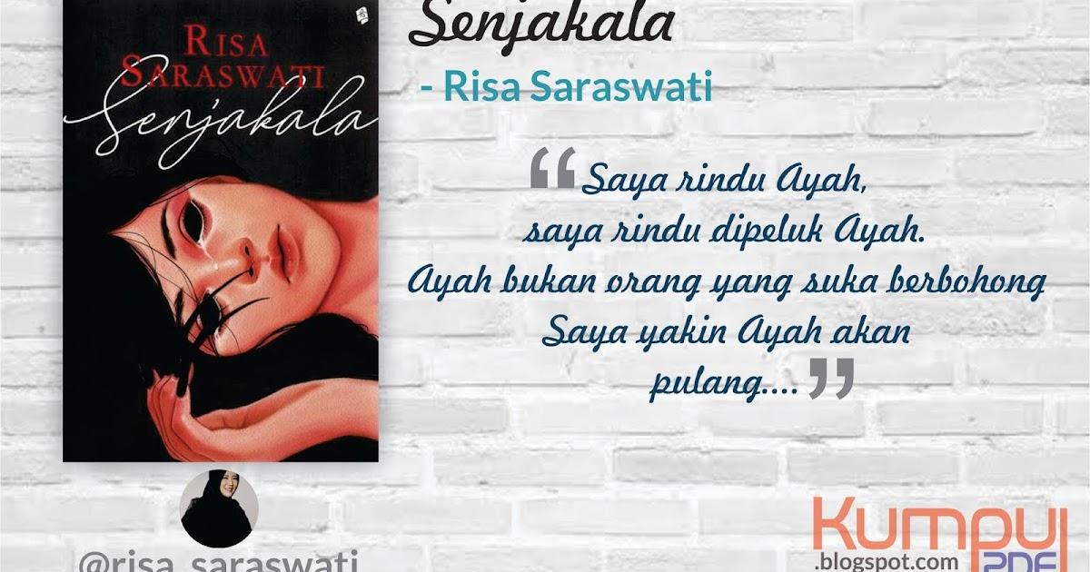 Download Novel Senjakala By Risa Saraswati Pdf Download Buku