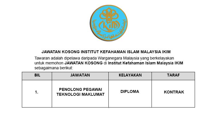 Institut Kefahaman Islam Malaysia IKIM [ Jawatan Kosong ]