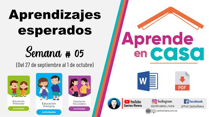 Aprendizajes Esperados Semana # 5 (del 27 de septiembre al 1 de octubre de 2021) de Aprende en Casa