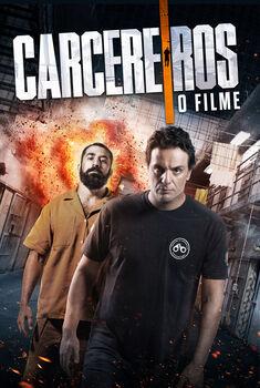 Carcereiros: O Filme Torrent – WEB-DL 1080p Nacional<
