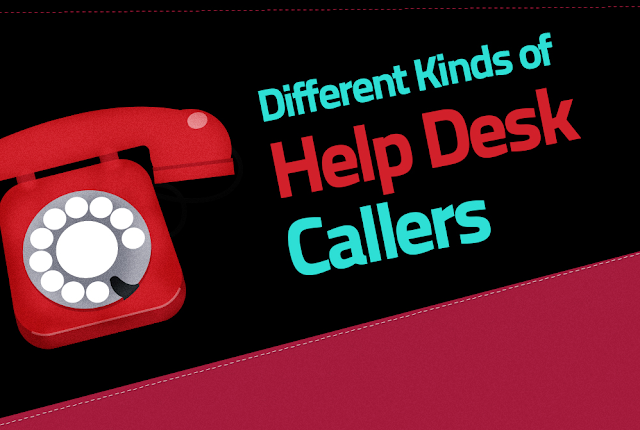 Different Types Of Help Desk Caller #Infographic