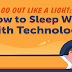 How to Sleep Well with Technology #infographic