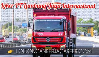 Lowongan Kerja PT Lumbung Jaya Internasional Terbaru 2020