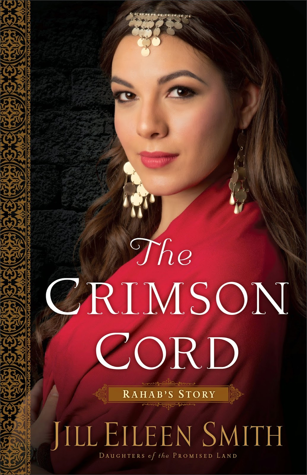 The Crimson Cord: Rahab's Story (Daughters of the Promised Land) by Jill Eileen Smith