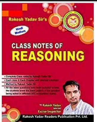 RAKESH YADAV CLASS NOTES OF REASONING | NOTES ADDA