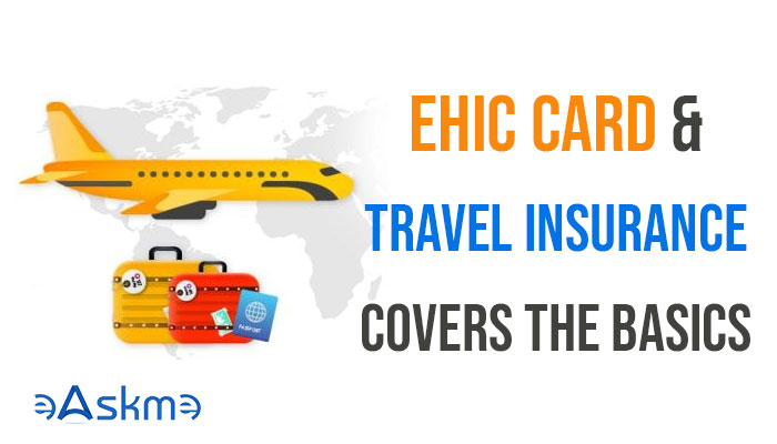 Assist the EHIC card with travel insurance that covers the basics: eAskme