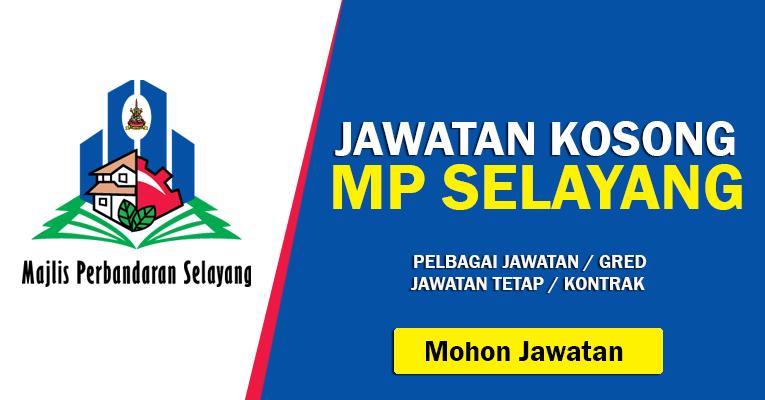 Jawatan Kosong di Majlis Perbandaran Selayang MPS