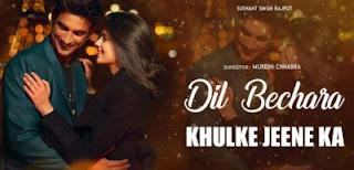 Khulke Jeene Ka Lyrics Dil Bechara Arijit Singh ft Shushant Singh Rajput