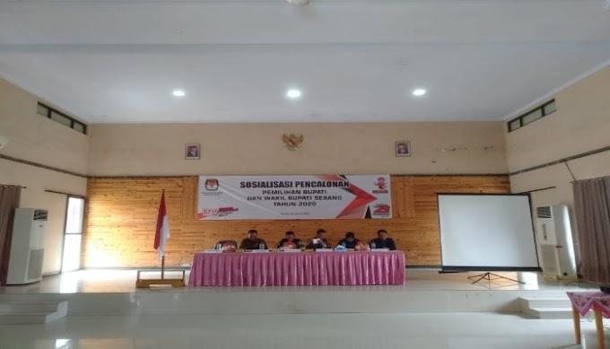 KPU Kabupaten Serang Gelar Sosialisasi Pencalonan Bupati dan Wakil Bupati Kabupaten Serang Tahun 2020