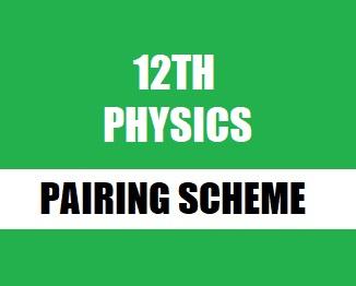 2nd Year Physics Pairing Scheme 2019 [Updated]