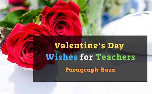 Valentine's Day Messages and Wishes for Teachers