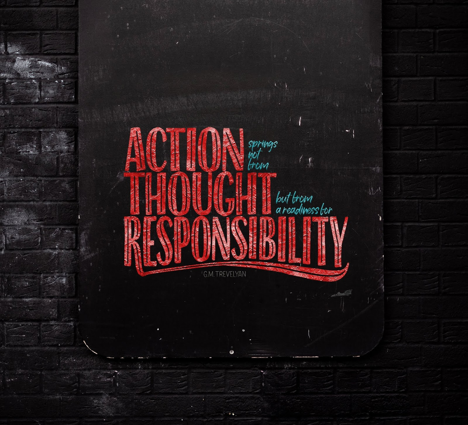 Action, Thought, Responsibility, Popular quotes, 4K, 5K, Typography