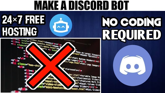 How to make your own Discord Bot with 24×7 Free Hosting and No coding.