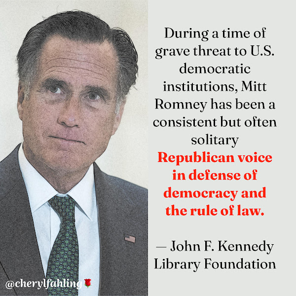During a time of grave threat to U.S. democratic institutions, Mitt Romney has been a consistent but often solitary Republican voice in defense of democracy and the rule of law. — John F. Kennedy Library Foundation