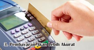 Pembayaran Akan Lebih Akurat merupakan salah satu manfaat menggunakan e-money