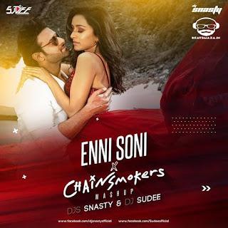 Enni  Soni (Mashup) - DJ Snasty & DJ Sudee