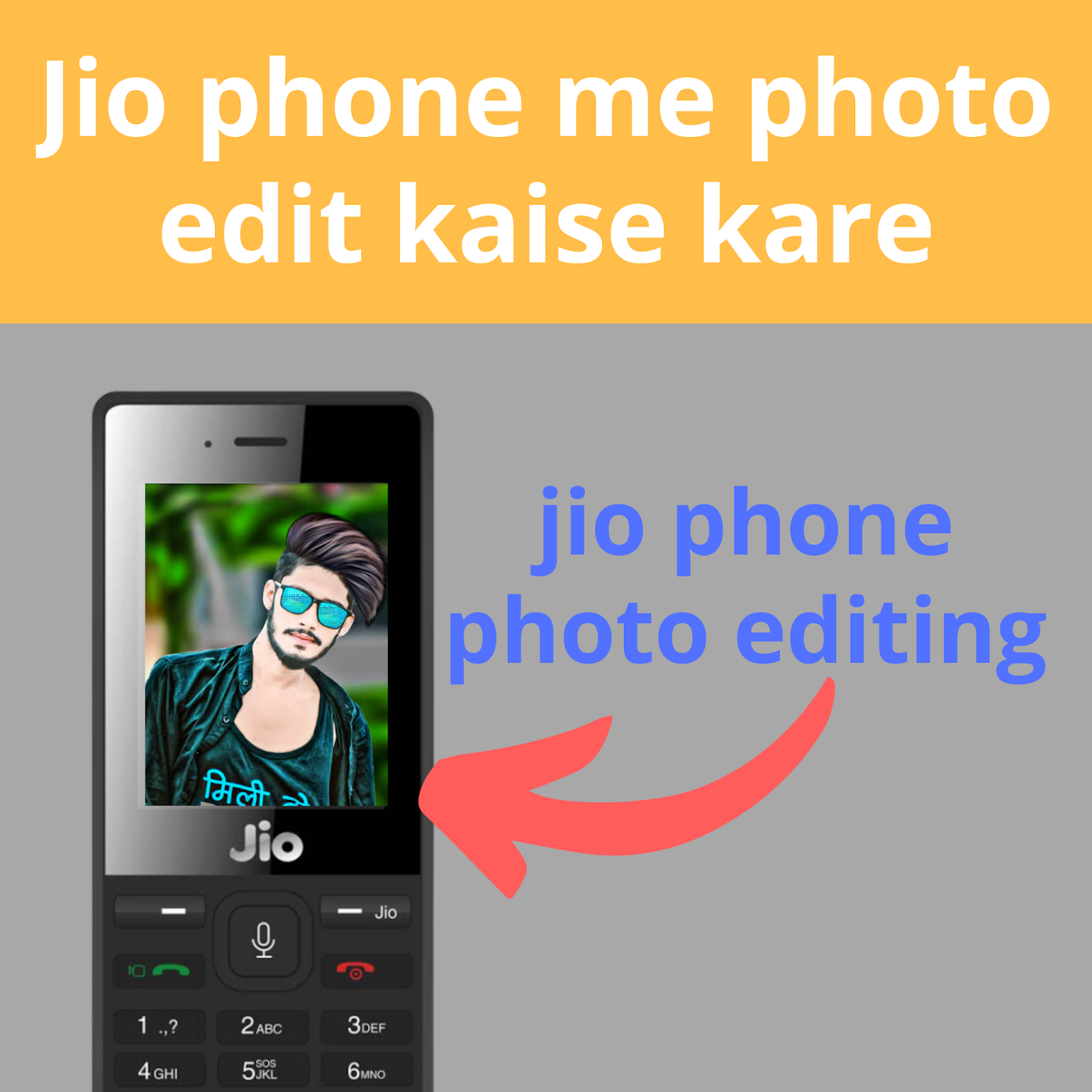 Jio phone me photo edit kaise kare