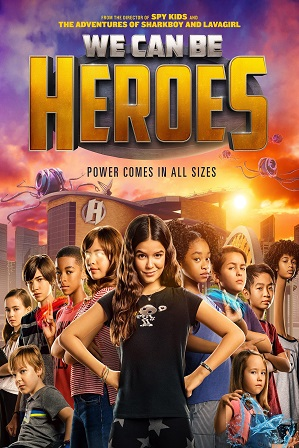 We Can Be Heroes (2020) 1GB Full Hindi Dual Audio Movie Download 720p Web-DL