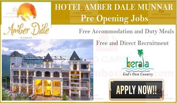Pre-Opening Jobs at Amber Dale Munnar Kerala, Latest 5 star hotel jobs in Kerala, Kondody Group Hotel Munnar Jobs