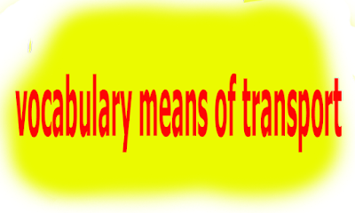 vocabulary means of transport