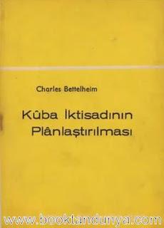 Charles Bettelheim - Küba İktisadının Planlaştırılması