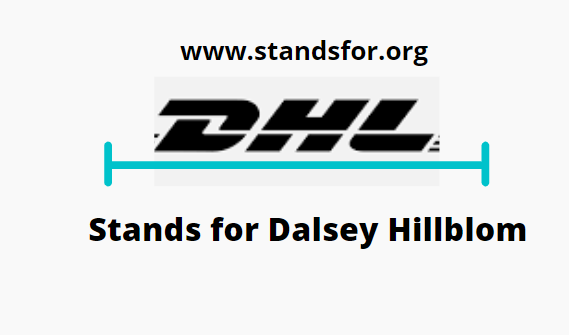 DHL-DHL-Stands for Dalsey Hillblom