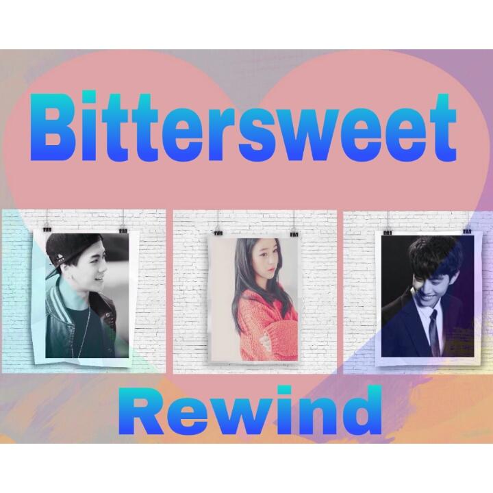 Bittersweet Rewind