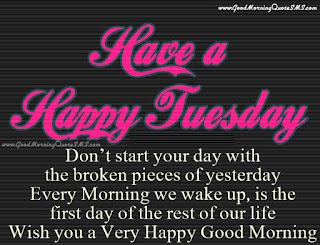 Tuesday Morning Wishes Pictures.