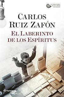 """""""El laberinto de los espíritus"""" - Carlos Ruiz Zafón"""