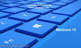 5 Settings To Prioritize On A New Windows 10 PC